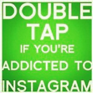 Instagram Addicted to Instagram